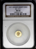 California Fractional Gold: , 1871 50C Liberty Round 50 Cents, BG-1011, R.2, MS66 NGC. Typicallystruck and seemingly pristine, without any of the usual ...