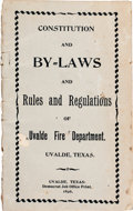 Books:Pamphlets & Tracts, Uvalde Fire Department: Constitution and By-Laws and Rules and Regulations of Uvalde Fire Department....