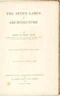 Books:Art & Architecture, John Ruskin. The Seven Lamps of Architecture. George Allen, 1895. Sixth edition. Contemporary full calf, ruled in gi...