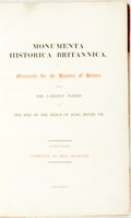 Books:World History, [Monumenta Historica Britannica] Monumenta Historica Britannica, Or Materials for the History of Britain, From the Earli...