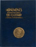 Miscellaneous:Ephemera, Harold Schoen, compiler. Monuments Erected by the State of Texas to Commemorate the Centenary of Texas Independence....