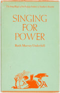 Books:Metaphysical & Occult, [Native American]. Ruth Murray Underhill. Singing for Power. TheSong Magic of the Papago Indians of Southern Arizona. ...