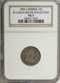 Early Dimes: , 1805 10C 4 Berries AG3 NGC. JR-2. Ex: Jules Reiver Collection. NGCCensus: (8/219). PCGS Population (11/282). Mintage: 120,...