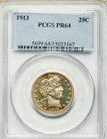 Proof Barber Quarters: , 1913 25C PR64 PCGS. PCGS Population (45/70). NGC Census: (54/96). Mintage: 613. Numismedia Wsl. Price for problem free NGC/...