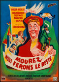 """Movie Posters:Foreign, Die... We'll Do the Rest (Disci Film, 1954). French Affiche (22"""" X 30.5""""). Foreign.. ..."""