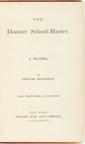 Books:Literature Pre-1900, Edward Eggleston. The Hoosier School-Master: A Novel. NewYork: Orange Judd and Company, [1871]...