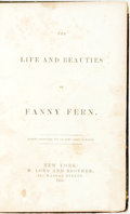 Books:Biography & Memoir, [Fanny Fern.] The Life and Beauties of Fanny Fern. New York:H. Long and Brother, 1855....