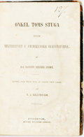 Books:Literature Pre-1900, Harriet Beecher Stowe. Early Swedish Translation of Uncle Tom'sCabin. Onkel Toms Stuga Eller Negerlifvet I ...