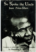 Books:Biography & Memoir, [Anti-Racism]. Jean Price-Mars. Magdaline W. Shannon, translator. So Spoke the Uncle. Ainsi Parla l'oncle. Washi...
