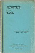 Books:Americana & American History, [African-American History]. Negroes on the Road. A Survey of theNegro Transient in New Jersey. January-June, 1934. ...