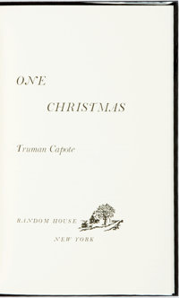 Truman Capote. SIGNED/LIMITED. One Christmas. New York: Random House, [1983]. First edition. Li