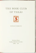 Books:Books about Books, Stanley Marcus. INSCRIBED. The Book Club of Texas. Dallas: DeGolyer Library at Southern Methodist University, 1989. ...
