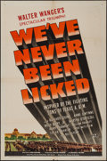 "Movie Posters:War, We've Never Been Licked (Universal, 1943). One Sheet (27"" X 41"")Style D. War.. ..."