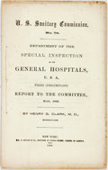 Books:Americana & American History, Clark, Henry G., M.D.: NO. 79. DEPARTMENT OF THE SPECIAL INSPECTIONOF THE GENERAL HOSPITALS, U.S.A., THIRD (PRELIMINARY) R...