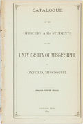 Books:Americana & American History, Mississippi: CATALOGUE OF THE OFFICERS AND STUDENTS OF THEUNIVERSITY OF MISSISSIPPI, AT OXFORD, MISSISSIPPI.TWENTY-SEVENTH...