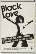 "Movie Posters:Blaxploitation, Black Love (Unknown, 1971). One Sheet (27"" X 41""). Blaxploitation....."