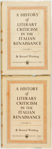 Books:Reference & Bibliography, Bernard Weinberg. A History of Literary Criticism in the ItalianRenaissance. The University of Chicago Press, [1961... (Total:2 Items)