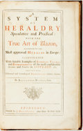 Books:World History, Alexander Nisbet. A System of Heraldry. Edinburgh, 1722. Twoparts in one volume. One volume only of two (the second...