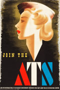 "Movie Posters:War, World War II Propaganda (H.M. Stationery Office, London, England, 1940s). Auxiliary Territory Service Poster (19"" X 29"") ""Jo..."
