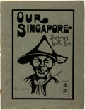 Books:Art & Architecture, [Cartoons]. C. Jackson. Our Singapore. Sketches of Local Life. [N.p., n.d., circa 1920]. ...