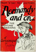 """Books:Art & Architecture, [WWII]. [Cartoons]. Les Callan. Normandy and On... From """"D"""" Day to Victory. With the Fighting Canadians. A Cartooniqué b..."""