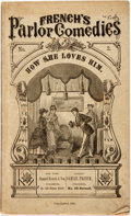 Books:Literature Pre-1900, Dion Bocicault. French's Parlor Comedies. No. 2. How She LovesHim! A Comedy in Five Acts. New York: Samuel Fren...