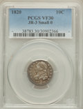 Bust Dimes, 1820 10C Small 0, JR-3, R.4, VF30 PCGS. PCGS Population (1/0). ...