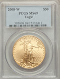 Modern Bullion Coins, 2008-W $50 One-Ounce Gold Eagle MS69 PCGS. PCGS Population (632/716). Numismedia Wsl. Price for problem...