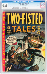 Two-Fisted Tales #24 Gaines File pedigree 9/10 (EC, 1951) CGC NM 9.4 Off-white to white pages