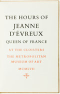 Books:Religion & Theology, [Religion.] The Hours of Jeanne D'Evreux, Queen of France. [New York:] Metropolitan Museum of Art, 1957....