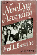 Books:Americana & American History, [African-American History]. [American Missionary Association]. FredL. Brownlee. New Day Ascending. Boston: The Pilg...