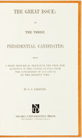 Books:Americana & American History, [African-American History]. O.C. Gardner. The Great Issue: or,the Three Presidential Candidates; Being a Brief Historic...