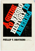 Books:Americana & American History, [African-American History]. Phillip T. Drotning. A Guide toNegro History in America. Garden City: Doubleday & Compa...