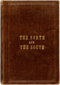 Books:Americana & American History, [Slavery]. [Civil War]. Henry Chase and Charles W. Sanborn. TheNorth and the South: a Statistical View of the Condition...