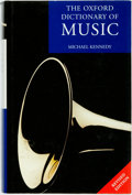 Books:Music & Sheet Music, Michael Kennedy. The Oxford Dictionary of Music. Oxford University Press, [2006]....