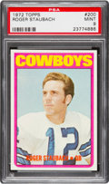 Football Cards:Singles (1970-Now), 1972 Topps Roger Staubach #200 PSA Mint 9 - Only Two Higher....