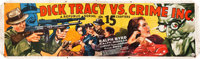 "Dick Tracy vs. Crime Inc. (Republic, 1941). Cloth Banner (35"" X 117"")"
