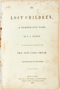 Books:Literature Pre-1900, T.S. Arthur. The Lost Children, a Temperance Tale. As OriginallyPublished in the New York Organ. New York: Oliver &...