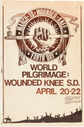 Memorabilia:Poster, March to Wounded Knee: Earth Day World Pilgrimage Poster(1973)....