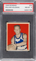 Basketball Cards:Singles (Pre-1970), 1948 Bowman William Holzman #32 PSA NM-MT 8....