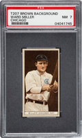 Baseball Cards:Singles (Pre-1930), 1912 T207 Cycle Ward Miller, Chicago PSA NM 7 - Pop One, OneHigher....