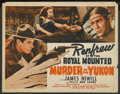 "Movie Posters:Adventure, Murder on the Yukon (Monogram, 1940). Half Sheets (2) (22"" X 28"")Styles A and B. Adventure. ... (Total: 2 Items)"