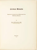 Books:World History, Archer M Huntington, M. A. Cronica Rimada. New York: [n.p.], 1904. Reproduced in facsimile from the manuscript in th...