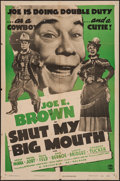 """Movie Posters:Comedy, Shut My Big Mouth (Columbia, R-1947). One Sheet (27"""" X 41""""). Comedy.. ..."""