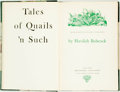 Books:Sporting Books, Havilah Babcock. SIGNED/LIMITED. Tales of Quails 'n Such.New York: Greenberg, [1951]. Edition limited to 299 number...