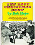 Books:Biography & Memoir, Bob Hope. INSCRIBED. The Last Christmas Show. New York:Doubleday, [1974]. Inscribed by Hope. Publisher's cloth ...