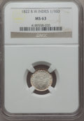 British West Indies, British West Indies: British Colony 1/16 Dollar 1822 MS63 NGC,...