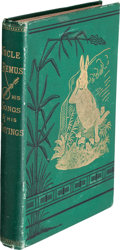 Books:Literature Pre-1900, Joel Chandler Harris. Uncle Remus. His Songs and Sayings. TheFolk-Lore of the Old Plantation. With Illustration...