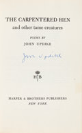 Books:Literature 1900-up, [Featured Lot]. John Updike. SIGNED. The Carpentered Hen andother tame creatures. New York: Harper & Brothers, Publ...