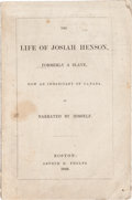 Books:Americana & American History, [Slavery Narrative]. Josiah Henson. The Life of JosiahHenson, formerly a slave, now an inhabitant of Canada, asn...